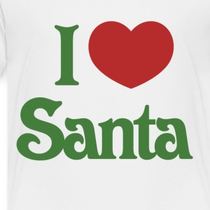 I love santa - Toddler Premium T-Shirt