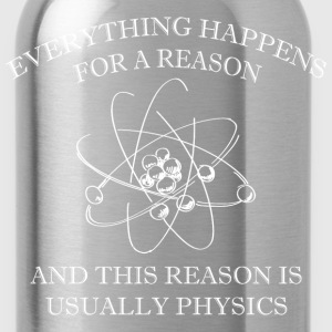 Everything Happens For A Reason - Water Bottle