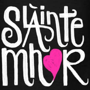 Slainte mhor heart - Men's T-Shirt