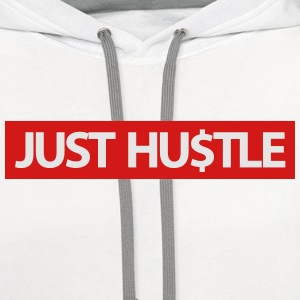 just hustle T-Shirts - Contrast Hoodie