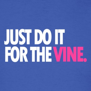 DO IT FOR THE VINE SWEATSHIRT - Men's T-Shirt