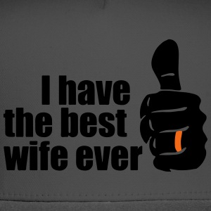 BEST WIFE EVER T-Shirts - Trucker Cap
