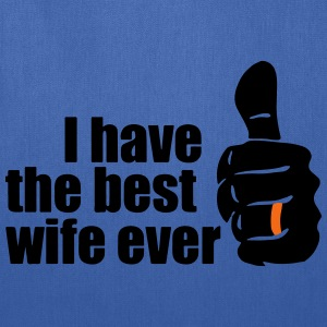 BEST WIFE EVER T-Shirts - Tote Bag