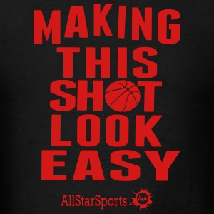 Making This Shot Look Easy - Men's T-Shirt