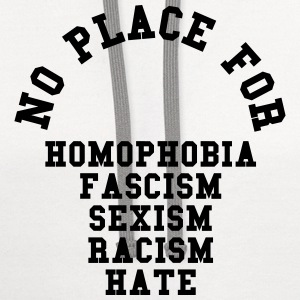 No Place For Homophobia T-Shirts - Contrast Hoodie