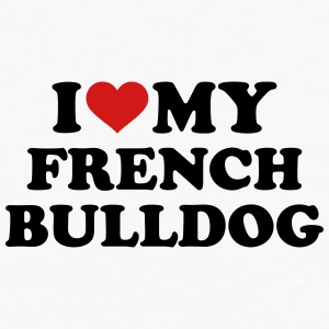 I love my french Bulldog Accessories - Men's Premium Long Sleeve T-Shirt