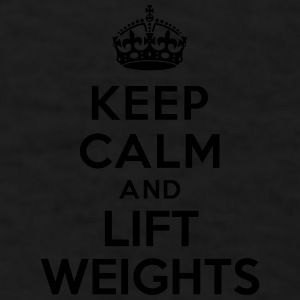 Keep calm and Lift Weight Accessories - Men's T-Shirt
