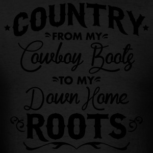 Country from my cowboy boots to my down home roots Hoodies - Men's T-Shirt