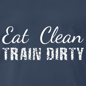 Eat Clean, Train Dirty Tanks - Men's Premium T-Shirt
