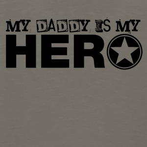 my daddy is my hero Baby & Toddler Shirts - Men's Premium Long Sleeve T-Shirt