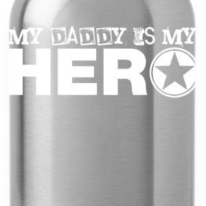 my daddy is my hero Kids' Shirts - Water Bottle