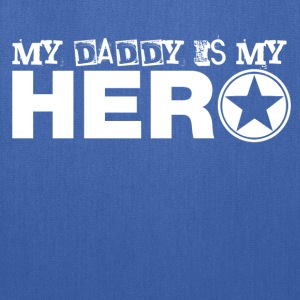 my daddy is my hero Kids' Shirts - Tote Bag