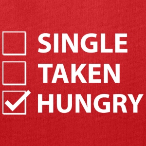 Single Taken Hungry - Tote Bag