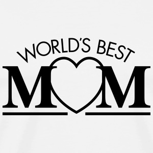 Best World's Mom Hoodies - Men's Premium T-Shirt