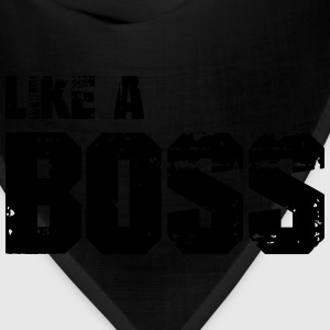Like A Boss T-Shirts - Bandana