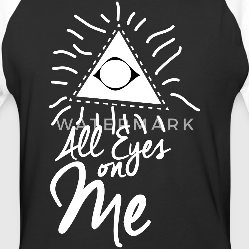 all eyes on me T-Shirts - Baseball T-Shirt