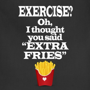 Exercise Extra Fries Funny Gym Anti-Workout T-Shirts - Adjustable Apron