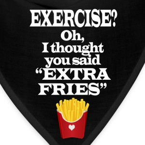 Exercise Extra Fries Funny Gym Anti-Workout T-Shirts - Bandana