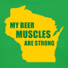 Beer Muscles - Women's T-Shirt