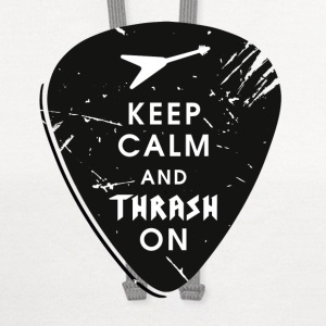 Keep calm and thrash on T-Shirts - Contrast Hoodie