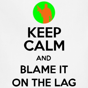 Keep Calm And Blame It On The Lag [Gaming] Hoodies - Adjustable Apron