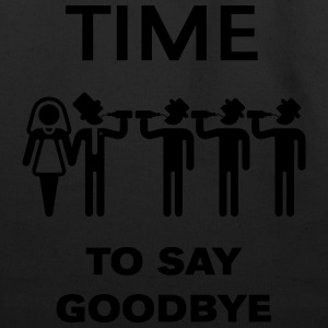 Time To Say Goodbye (Drinking Team Groom) T-Shirts - Eco-Friendly Cotton Tote