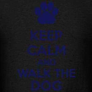 Keep Calm And Walk The Dog Hoodies - Men's T-Shirt
