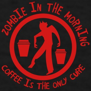 zombie in the  morning coffee is the only cure Accessories - Men's T-Shirt
