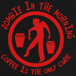 zombie in the  morning coffee is the only cure Accessories - Men's Premium T-Shirt