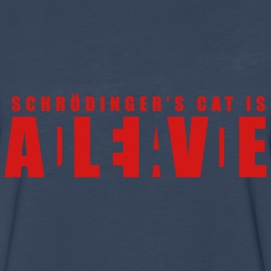 Schroedinger's Cat - Dead or Alive T-Shirts - Men's Premium Long Sleeve T-Shirt