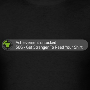 Achievement - Get Stranger to Read Your Shirt - Men's T-Shirt