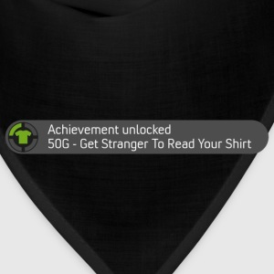 Achievement - Get Stranger to Read Your Shirt - Bandana