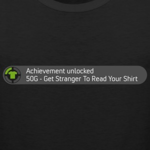 Achievement - Get Stranger to Read Your Shirt - Men's Premium Tank