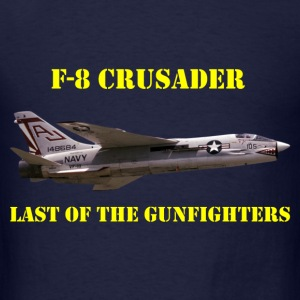 F-8 Crusader Last Of The Gunfighters Hoodie - Men's T-Shirt