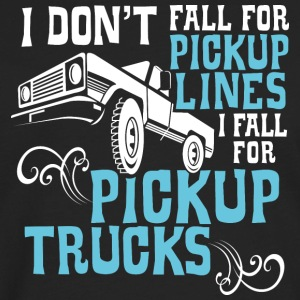 I Fall for Pickup Trucks - Men's Premium Long Sleeve T-Shirt