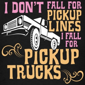 I Fall for Pickup Trucks - Men's T-Shirt