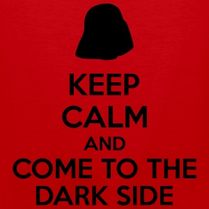 Keep Calm And Come To The Dark Side Baby & Toddler Shirts - Men's Premium Tank