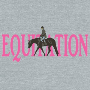 Equitation Mugs & Drinkware - Unisex Tri-Blend T-Shirt by American Apparel