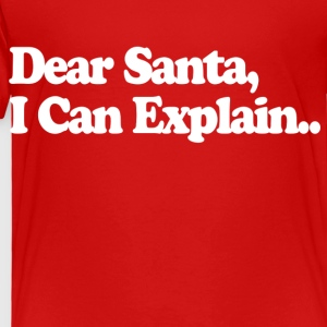 Dear Santa Kids' Shirts - Toddler Premium T-Shirt
