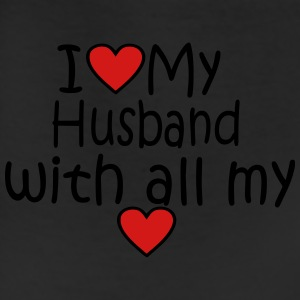 I LOVE MY HUSBAND WITH ALL MY HEART - Leggings