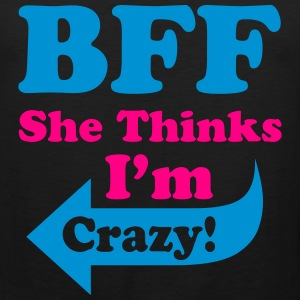 She Thinks I'm Crazy Hoodies - Men's Premium Tank