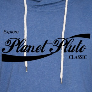 Planet Pluto (classic) T-Shirts - Unisex Lightweight Terry Hoodie