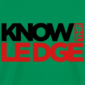 know the ledge Hoodies - Men's Premium T-Shirt