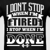 Stop Gym Sports Quotes - Men's T-Shirt