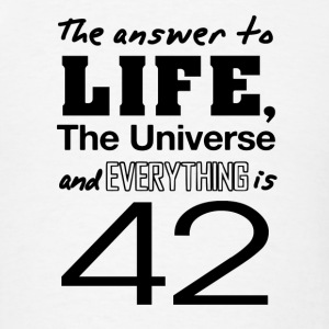 The answer is 42 Hoodies - Men's T-Shirt
