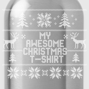 My Awesome Christmas T-Shirt Design Women's T-Shirts - Water Bottle