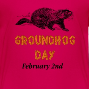 Ground Hog Day February 2nd Kids' Shirts - Toddler Premium T-Shirt