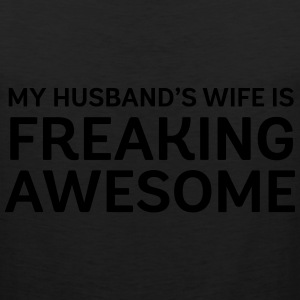 My Husband's Wife Is Freaking Awesome Women's T-Shirts - Men's Premium Tank