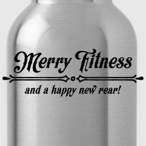 Merry Fitness And A Happy New Rear! T-Shirts - Water Bottle