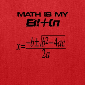 Math is my bitch - Tote Bag